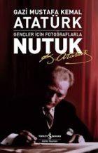Atatürk'ün gençliğe hitabesi ve Nutuk kitabı