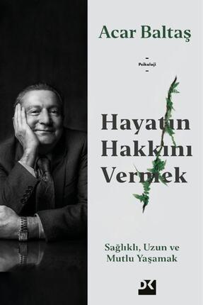 Kitaplığımdan: Hayatın Hakkını Vermek kitabı