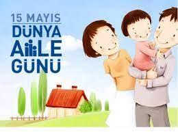 15 Mayıs Dünya Aile günü