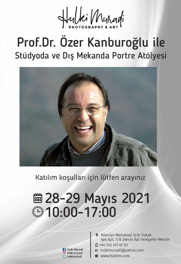 Prof.Dr. Özer Kanburoğlu ile Stüdyoda ve Dış Mekanda Portre Atölyesi-Hulki Muradi